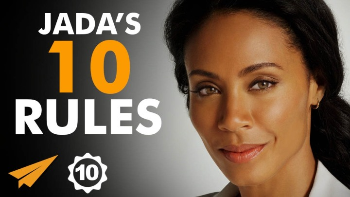 JADA PINKETT-SMITH'S :TOP 10 RULES FOR SUCCESS