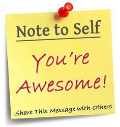 note_to_self_-_youre_awesome_1