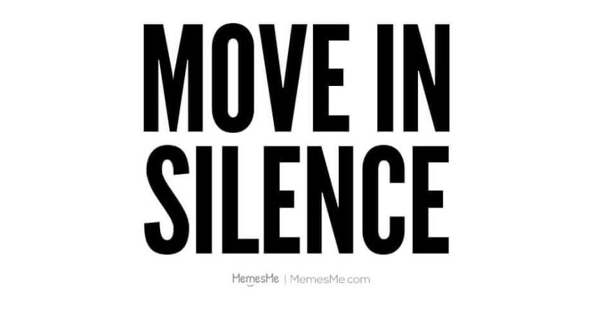 SELF LOVE SATURDAY: MAKE MOVES IN SILENCE IN 2018