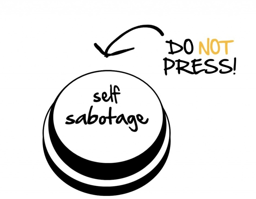 SELF LOVE SATURDAY: SELF SABOTAGE