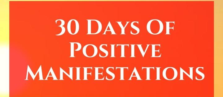 30 Days Of PositiveManifestation