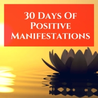 30 Days Of Positive Manifestations