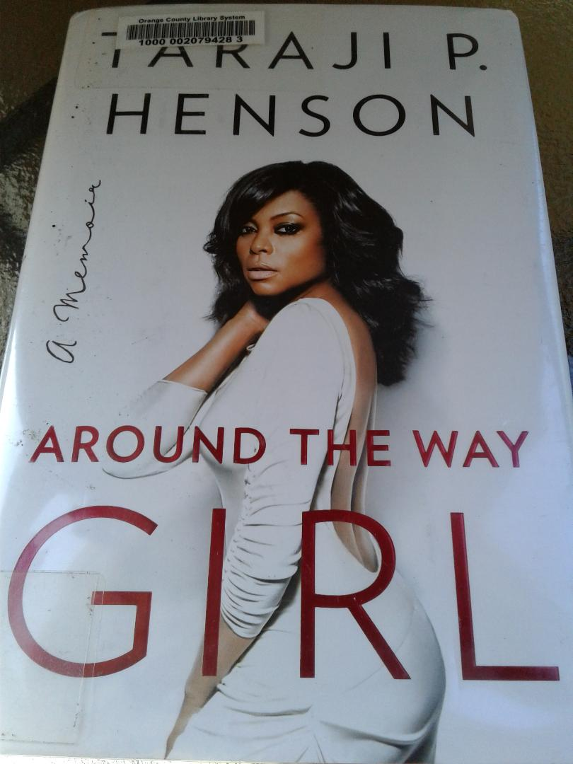 Book Of The Month: Around The Way Girl~ Taraji P. Henson