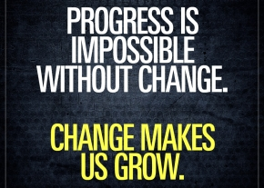progress-is-impossible-without-change-makes-us-grow-motivational-gym-quotes-ripping-about