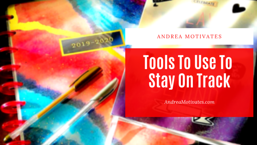 Tools To Use To Stay On Track (Planners &Apps)