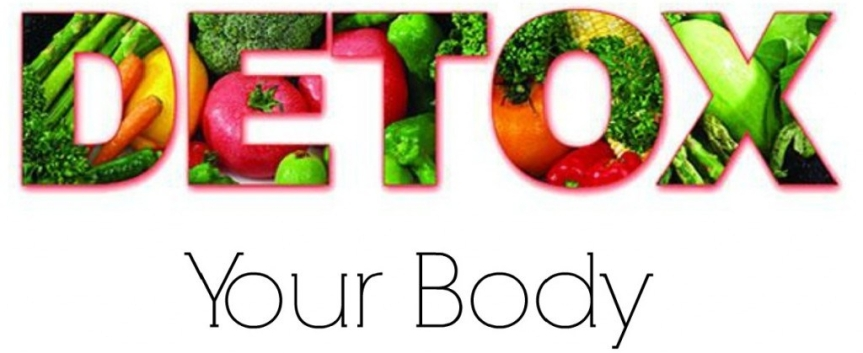 HEALTHY LIVING: BENEFITS OF DETOXING YOUR BODY