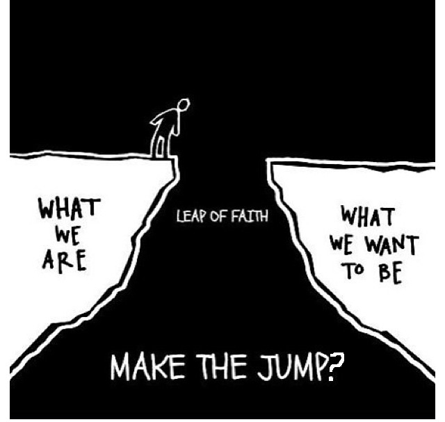MOTIVATION: TAKE A LEAP OF FAITH