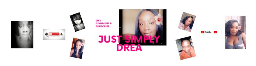 Just Simply Drea (NewWebsite)